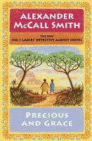 Precious And Grace by McCall Smith, Alexander © 2016 (Added: 10/11/16)