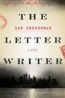 The Letter Writer by Fesperman, Dan © 2016 (Added: 4/19/16)
