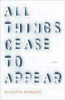 Cover art for All Things Cease to Appear