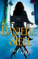 The Cast : A Novel by Steel, Danielle © 2018 (Added: 5/15/18)