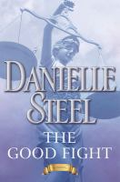 The good fight : a novel