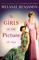 The Girls In The Picture by Benjamin, Melanie © 2018 (Added: 1/16/18)