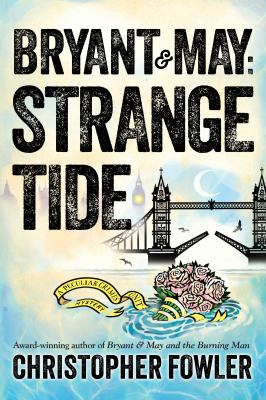 cover of Bryant & May: Strange Tide
