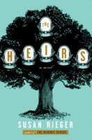 The Heirs : A Novel by Rieger, Susan © 2017 (Added: 5/23/17)