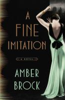 A Fine Imitation by Brock, Amber © 2016 (Added: 5/3/16)