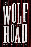 Cover art for The Wolf Road
