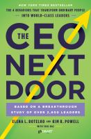The Ceo Next Door : The 4 Behaviors That Transform Ordinary People Into World-class Leaders by Botelho, Elena L. © 2018 (Added: 10/11/18)