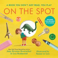 On+the+spot++countless+funny+stories by Rosenthal, Amy Krouse © 2017 (Added: 8/2/17)