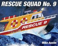 Rescue+squad+no+9 by Austin, Mike © 2016 (Added: 10/17/16)