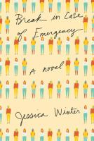Break In Case Of Emergency by Winter, Jessica © 2016 (Added: 9/26/16)