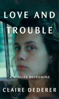 Cover art for Love and Trouble