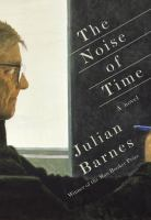 The Noise Of Time by Barnes, Julian © 2016 (Added: 5/10/16)