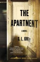 The Apartment : A Novel by Grey, S. L. © 2016 (Added: 10/18/16)