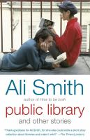Public Library And Other Stories by Smith, Ali © 2016 (Added: 10/5/16)
