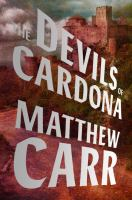 The Devils Of Cardona by Carr, Matthew © 2016 (Added: 9/22/16)