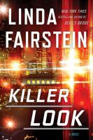 Killer Look by Fairstein, Linda A. © 2016 (Added: 7/26/16)
