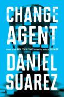Change Agent by Suarez, Daniel © 2017 (Added: 4/18/17)
