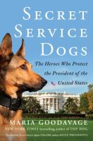 Cover art for Secret Service Dogs