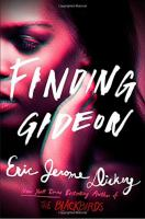 Finding Gideon by Dickey, Eric Jerome © 2017 (Added: 4/18/17)