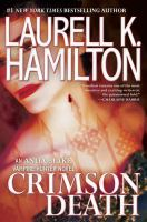Crimson Death by Hamilton, Laurell K. © 2016 (Added: 10/11/16)
