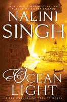 Ocean Light : A Psy-changeling Trinity Novel by Singh, Nalini © 2018 (Added: 6/12/18)
