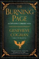 The Burning Page : An Invisible Library Novel by Cogman, Genevieve © 2017 (Added: 1/10/17)