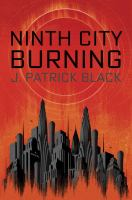 Cover art for Ninth City Burning