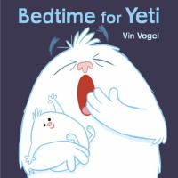 Cover art for Bedtime for Yeti