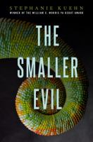The Smaller Evil by Kuehn, Stephanie © 2016 (Added: 9/22/16)