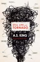 Still Life With Tornado by King, A. S. (Amy Sarig) © 2016 (Added: 10/17/16)
