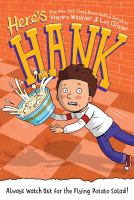 Heres+hank++always+watch+out+for+the+flying+potato+salad by Winkler, Henry © 2017 (Added: 2/16/17)