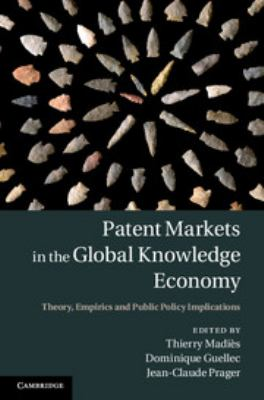 Patent Markets in the Global Knowledge Economy cover