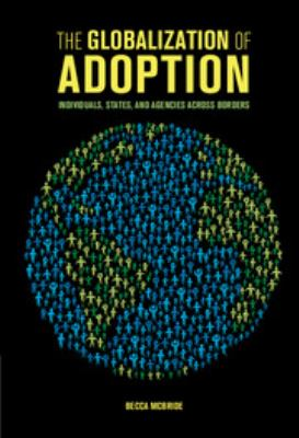 Book cover: The Globalization of Adoption