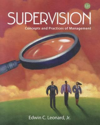 Supervision: Concepts and Practice of Management