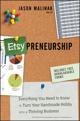 Details about Etsy-preneurship Everything You Need to Know to Turn Your Handmade Hobby into a Thriving Business.
