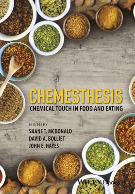 Chemesthesis  : Chemical Touch in Food and Eating