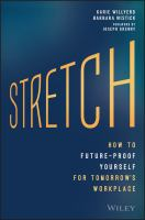 Stretch : How To Future-proof Yourself For Tomorrow's Workplace by Willyerd, Karie © 2016 (Added: 5/9/16)