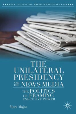 The Unilateral Presidency cover