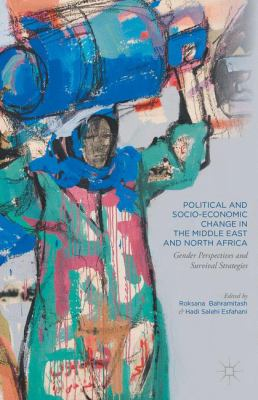 cover art for Political and Socio-Economic Change in the Middle East and North Africa: Gender Perspectives and Survival Strategies