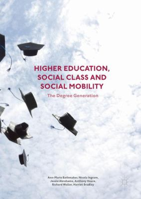 Higher Education, Social Class and Social Mobility book cover