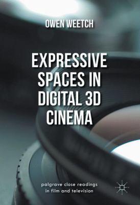 Expressive Spaces in Digital 3D Cinema