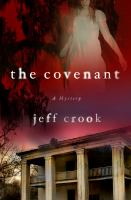 The Covenant : A Jackie Lyons Mystery by Crook, Jeff © 2016 (Added: 4/18/16)