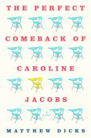 Cover of the Perfect Comeback of Caroline Jacobs
