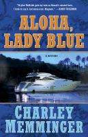 Aloha, Lady Blue by Memminger, Charles &copy; 2013 (Added: 5/1/13)