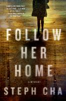 Follow Her Home by Cha, Steph &copy; 2013 (Added: 5/9/13)