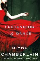 Cover of Pretending to Dance A Novel
