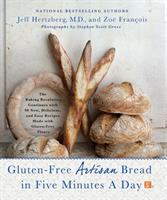Gluten-free Artisan Bread In Five Minutes A Day : The Baking Revolution Continues With 90 New, Delicious And Easy Recipes Made With Gluten-free Flours by Hertzberg, Jeff © 2014 (Added: 2/19/15)
