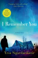 I Remember You by Yrsa Sigurdardottir