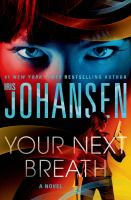 Your Next Breath by Johansen, Iris © 2015 (Added: 4/28/15)