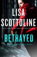 Betrayed : A Rosato & Associates Novel by Scottoline, Lisa © 2014 (Added: 1/20/15)